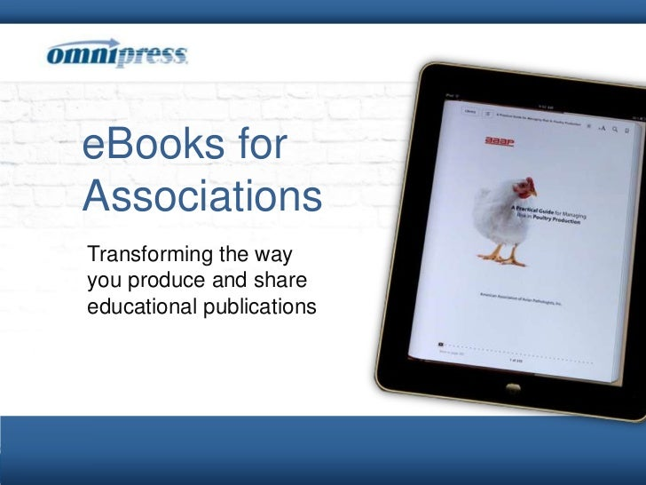 eBooks for Associations<br />Transforming the way you produce and shareeducational publications <br />