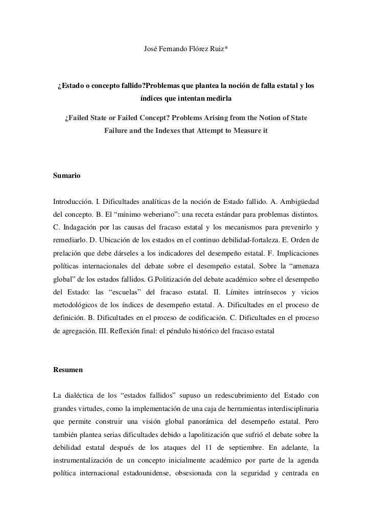 José Fernando Flórez Ruiz* ¿Estado o concepto fallido?Problemas que plantea la noción de falla estatal y los              ...