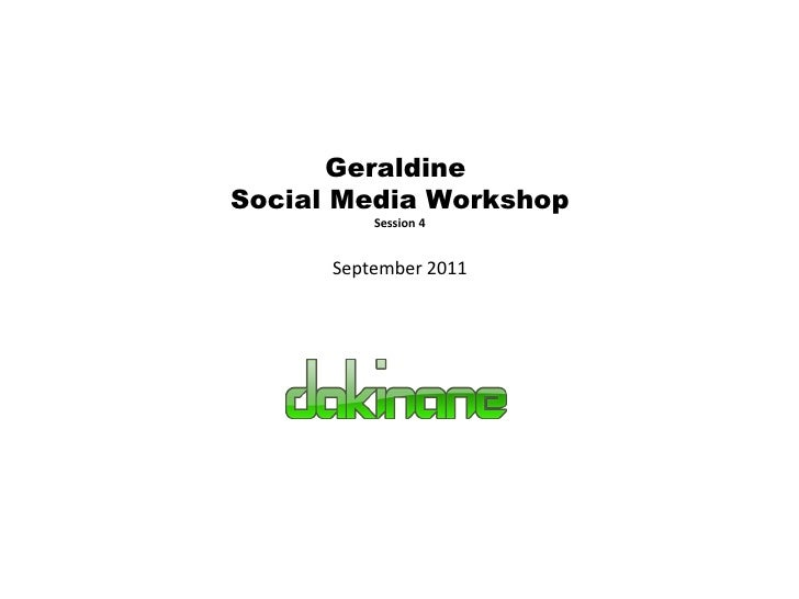 2011 geraldine social networking - session4