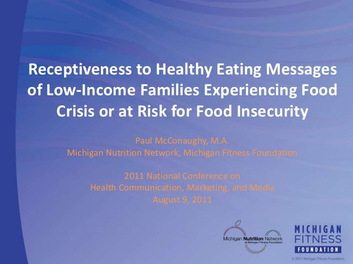 Receptiveness to Healthy Eating Messages of Low-Income Families Experiencing Food Crisis or at Risk for Food Insecurity<br...