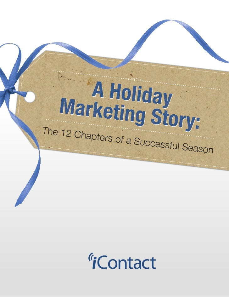 A Holiday Marketing Story: The 12 Chap                                                                   ters of a Success...