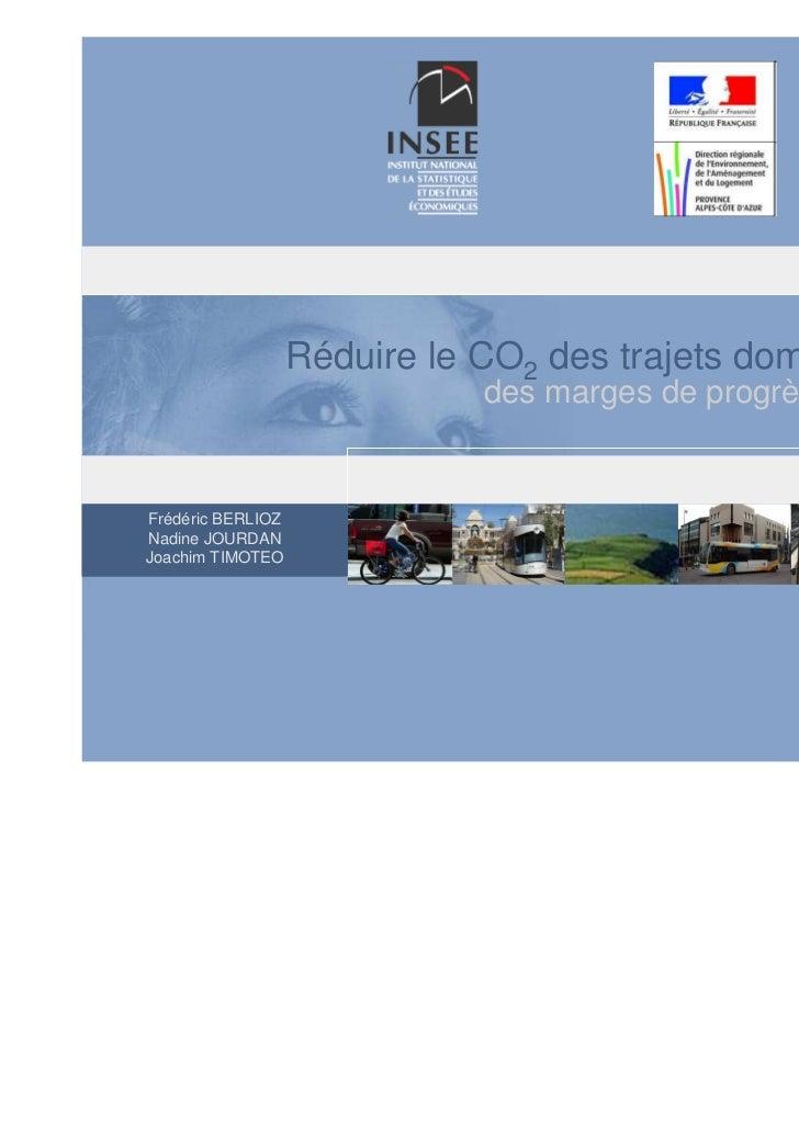 Réduire le CO2 des trajets domicile-travail                               des marges de progrès importantesFrédéric BERLIO...