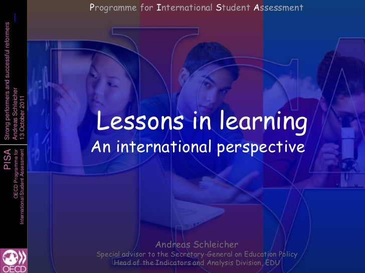 Programme for International Student Assessment            1            1Strong performers and successful reformersAndreas ...