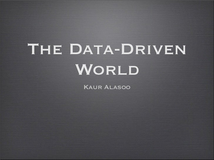 The Data-Driven World