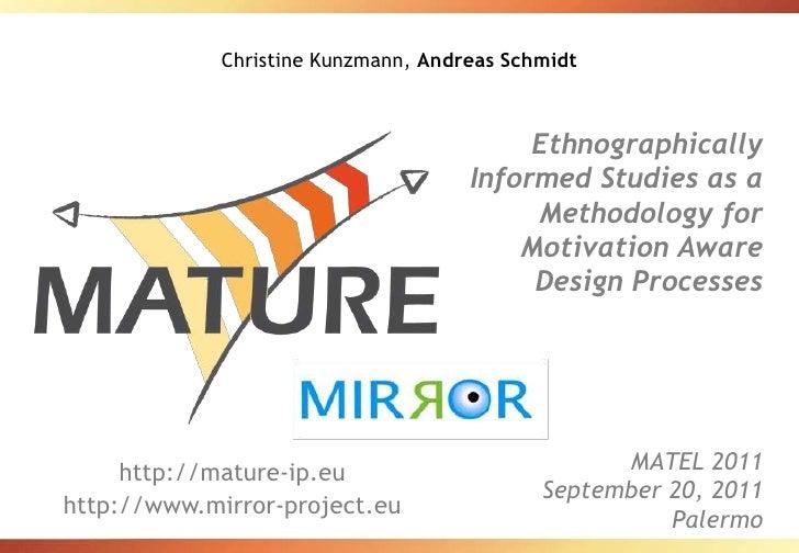 Christine Kunzmann, Andreas Schmidt<br />Ethnographically Informed Studies as a Methodology for Motivation Aware Design Pr...
