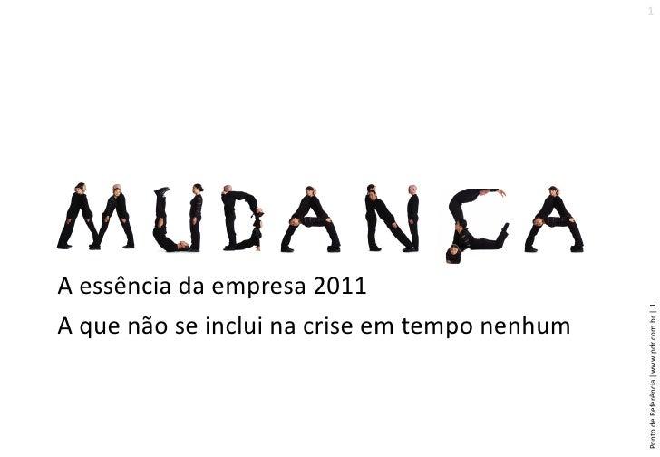 2011   Nos Preparando Para Quando A Crise Não Existir