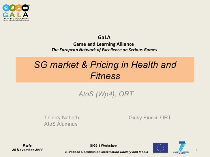 SG market & Pricing in Health and Fitness AtoS (Wp4), ORT Thierry Nabeth, AtoS Alumnus Giusy Fiucci, ORT
