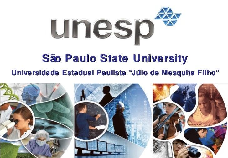 "São Paulo State University Universidade Estadual Paulista ""Júlio de Mesquita Filho"""