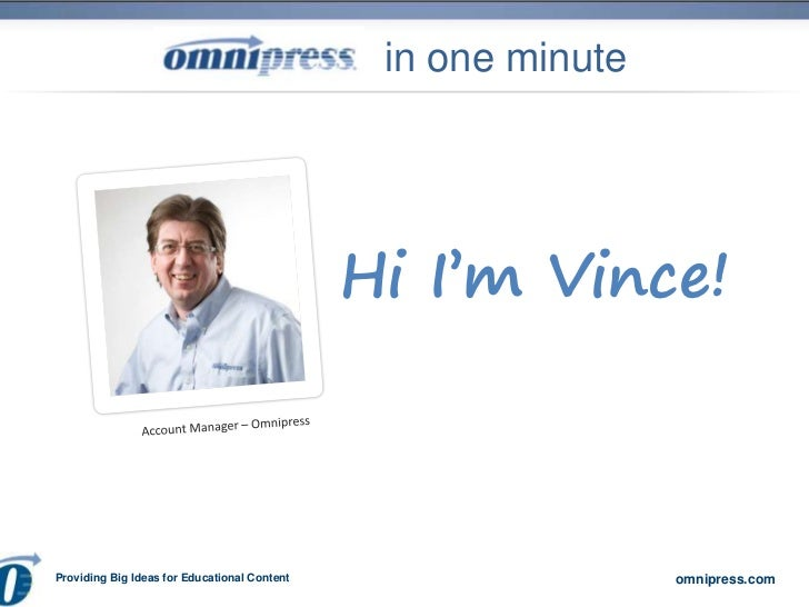 in one minute                                              Hi I'm Vince!Providing Big Ideas for Educational Content       ...