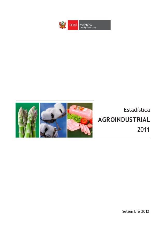 Setiembre 2012 Estadística AGROINDUSTRIAL 2011