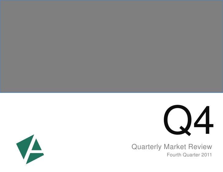 Q4Quarterly Market Review          Fourth Quarter 2011