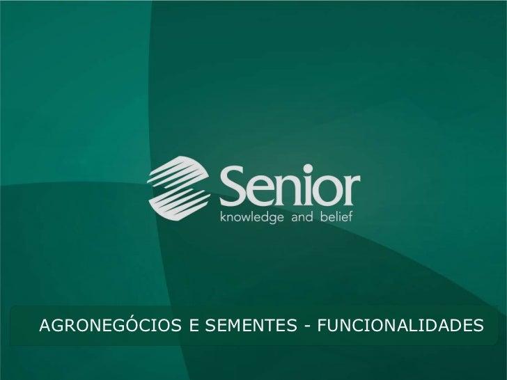 AGRONEGÓCIOS E SEMENTES - FUNCIONALIDADES