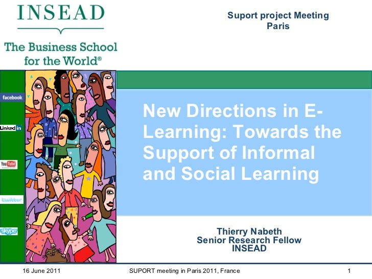 2011 suport workshop-new directions in e-learning towards the support of informal and social learning