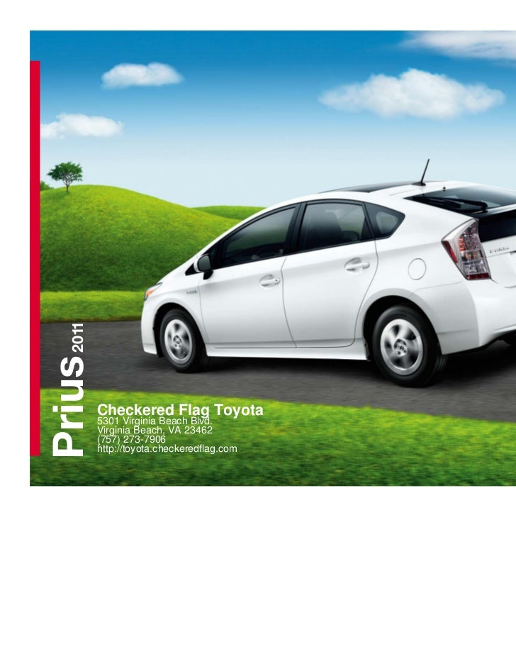 2011Prius         Checkered Flag Toyota         5301 Virginia Beach Blvd.         Virginia Beach, VA 23462         (757) 2...