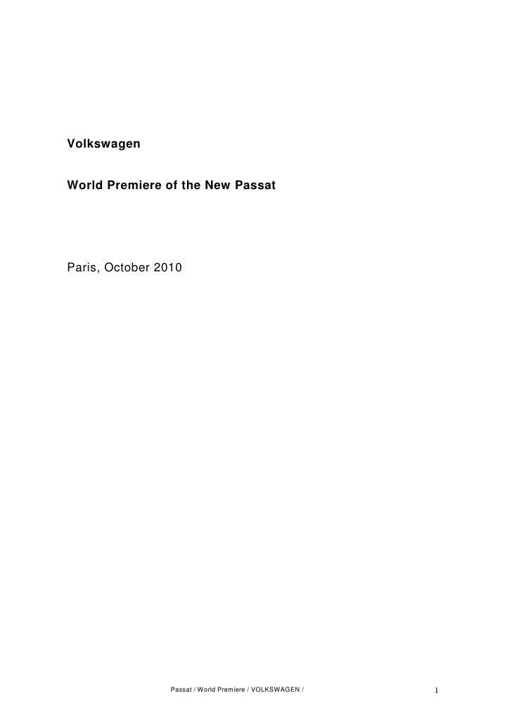 Volkswagen   World Premiere of the New Passat     Paris, October 2010                      Passat / World Premiere / VOLKS...