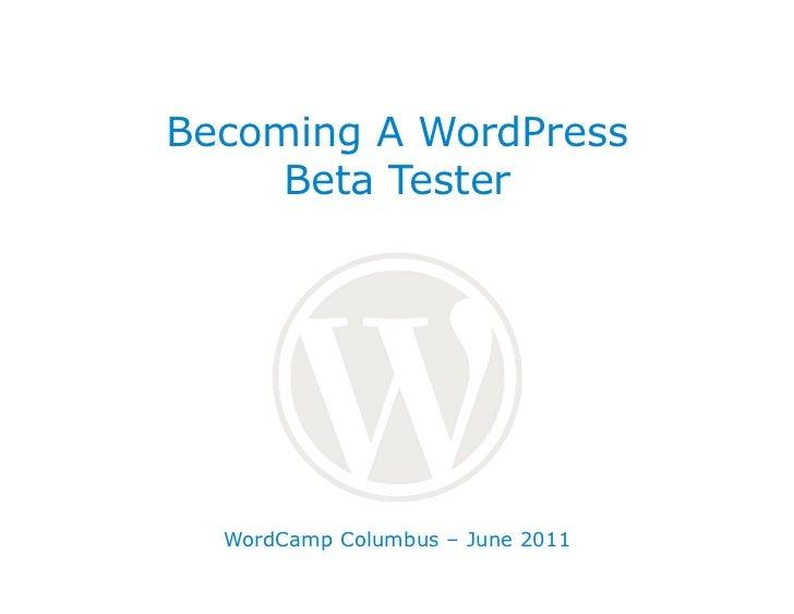 Becoming A WordPress Beta Tester