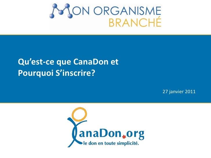 Qu'est-ce que CanaDon et Pourquoi Inscrire Mon Organisme?