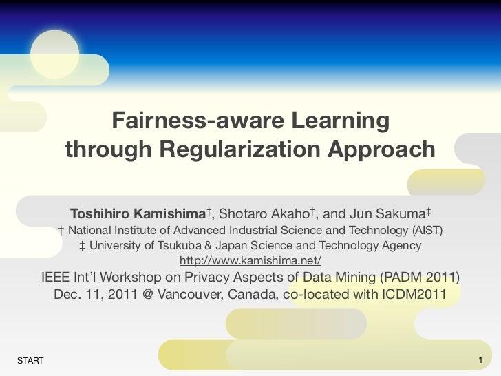 Fairness-aware Learning through Regularization Approach