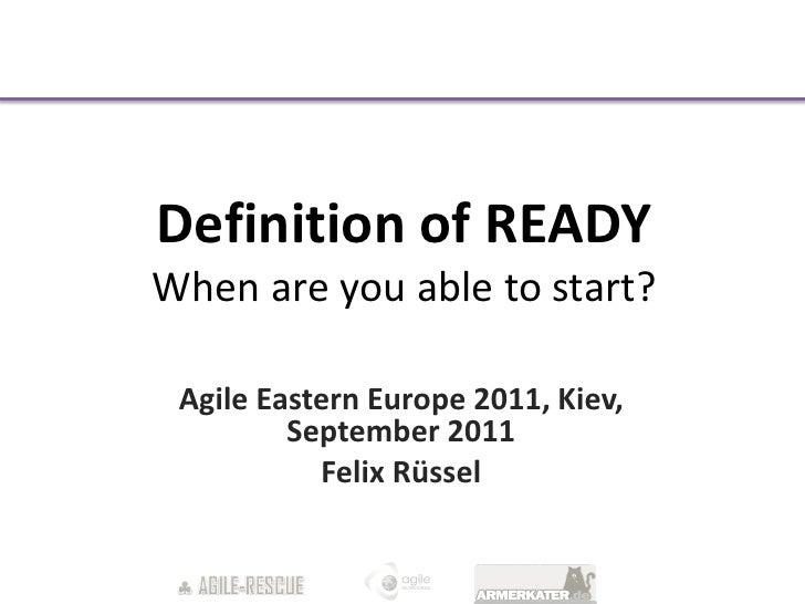 Lightening Talk: definition of ready