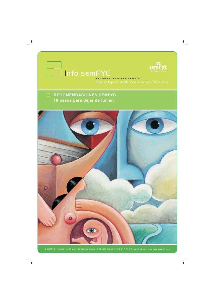 Info semFYC                   RECOMENDACIONES SEMFYC                                                 Sociedad Española de ...