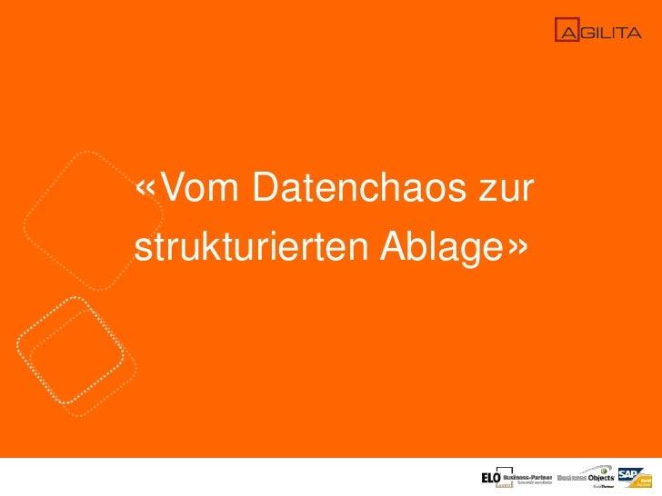 «Vom Datenchaos zur strukturierten Ablage»<br />