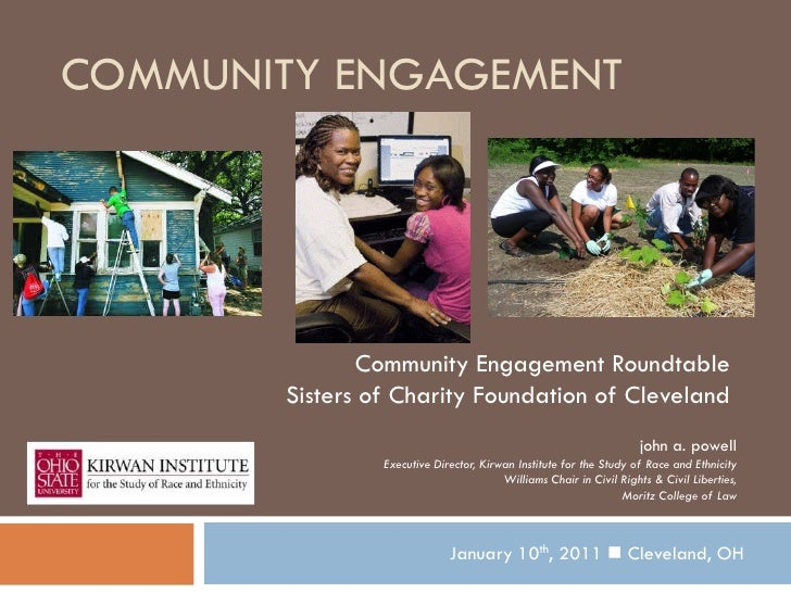 COMMUNITY ENGAGEMENT              Community Engagement Roundtable       Sisters of Charity Foundation of Cleveland        ...