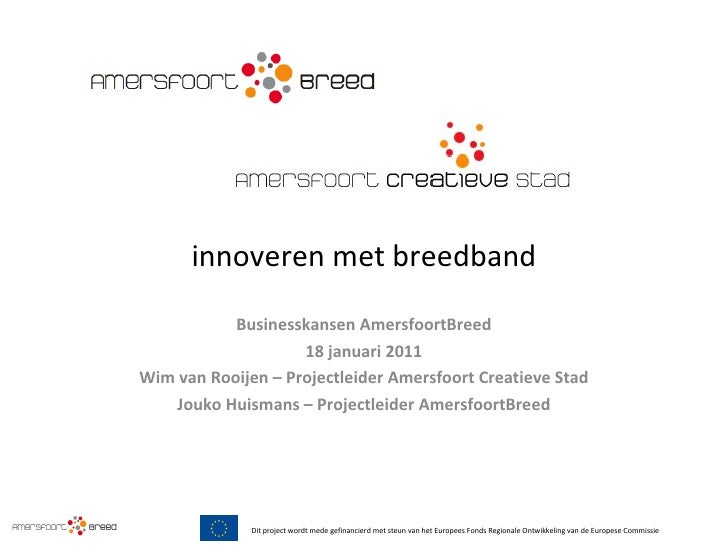 Breedband innovatieproject AmersfoortBreed bied businesskansen