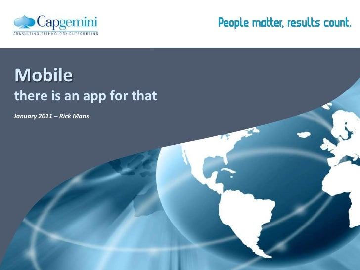 Mobile - there is an app for that