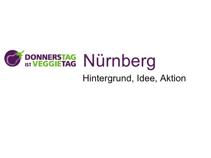 NürnbergHintergrund, Idee, Aktion