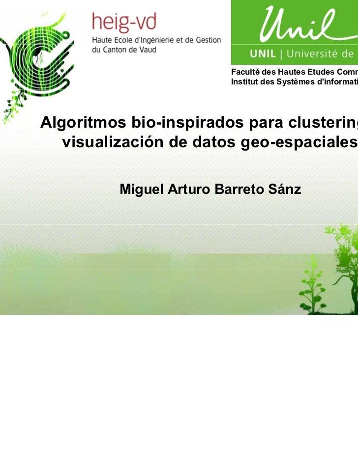 Algortimos bio-inspirados para clustering y visualizacion de datos geoespaciales