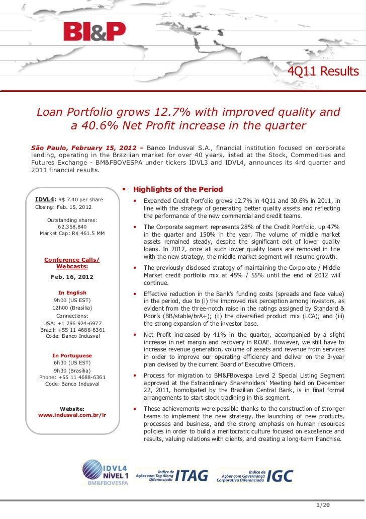 4Q11 Results Loan Portfolio grows 12.7% with improved quality and       a 40.6% Net Profit increase in the quarterSão Paul...