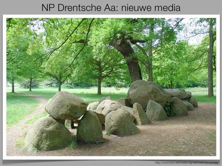 NP Drentsche Aa: nieuwe media                       http://commons.wikimedia.org/wiki/User:Gouwenaar