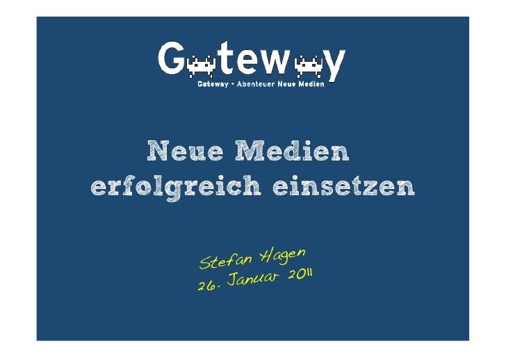 Neue Medienerfolgreich einsetzen      Stefa n Hagen!      26. Jan uar 2011!