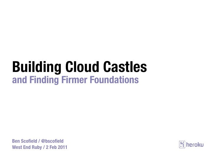 Building Cloud Castles