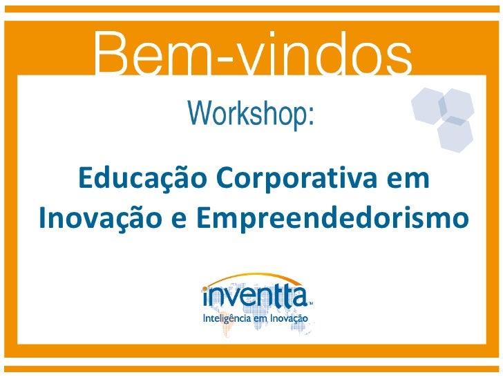 Worshop Co-criação Educação Corporativa