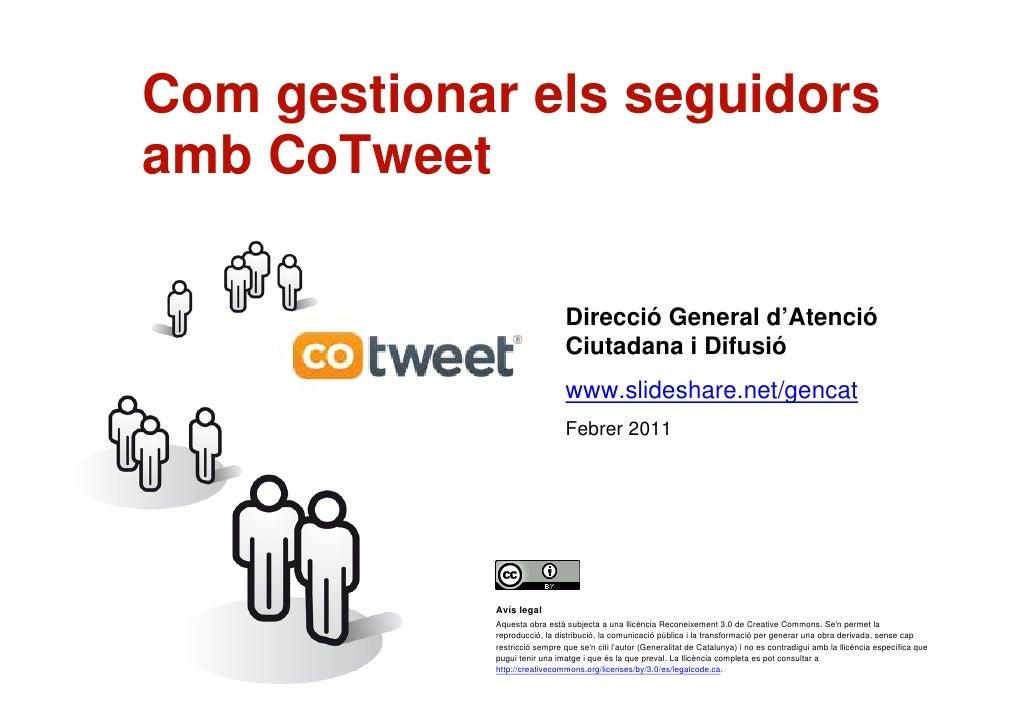 Com gestionar els seguidors    amb CoTweet                                  Cristina Puig                                 ...