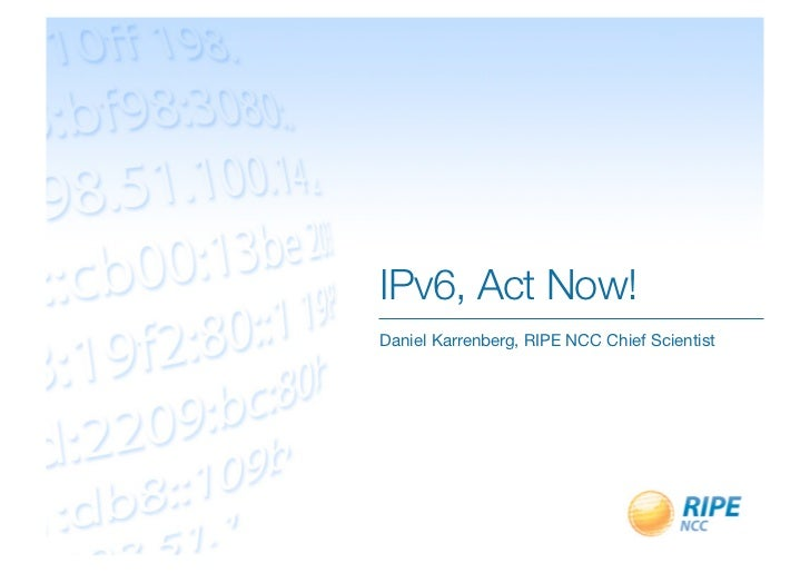 IPv6 Act Now!