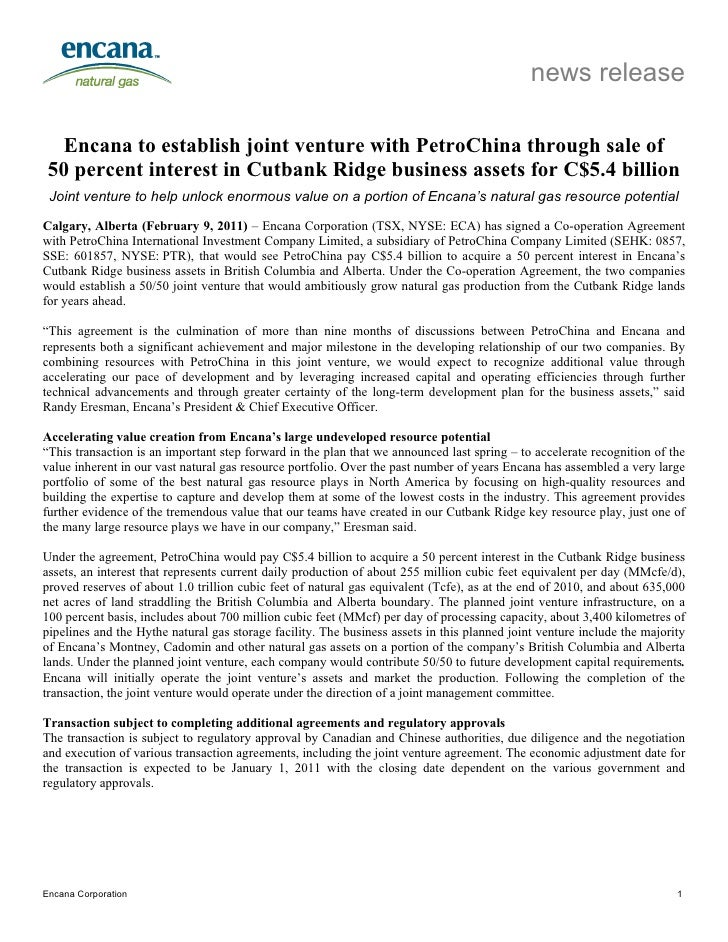 news release  Encana to establish joint venture with PetroChina through sale of 50 percent interest in Cutbank Ridge busin...