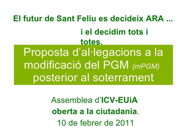 Proposta d'al·legacions a la modificació del PGM  (mPGM)   posterior al soterrament Assemblea d' ICV-EUiA   oberta a la ci...