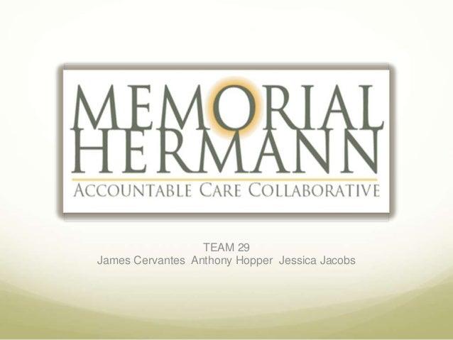 TEAM 29James Cervantes Anthony Hopper Jessica Jacobs