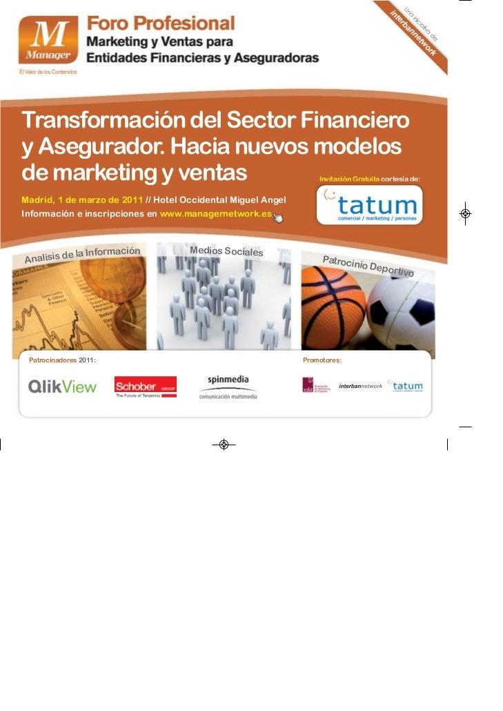 Agenda Foro Profesinal de Marketing y Ventas para Entidades Financieras y Aseguradoras, 1 de marzo de 2011