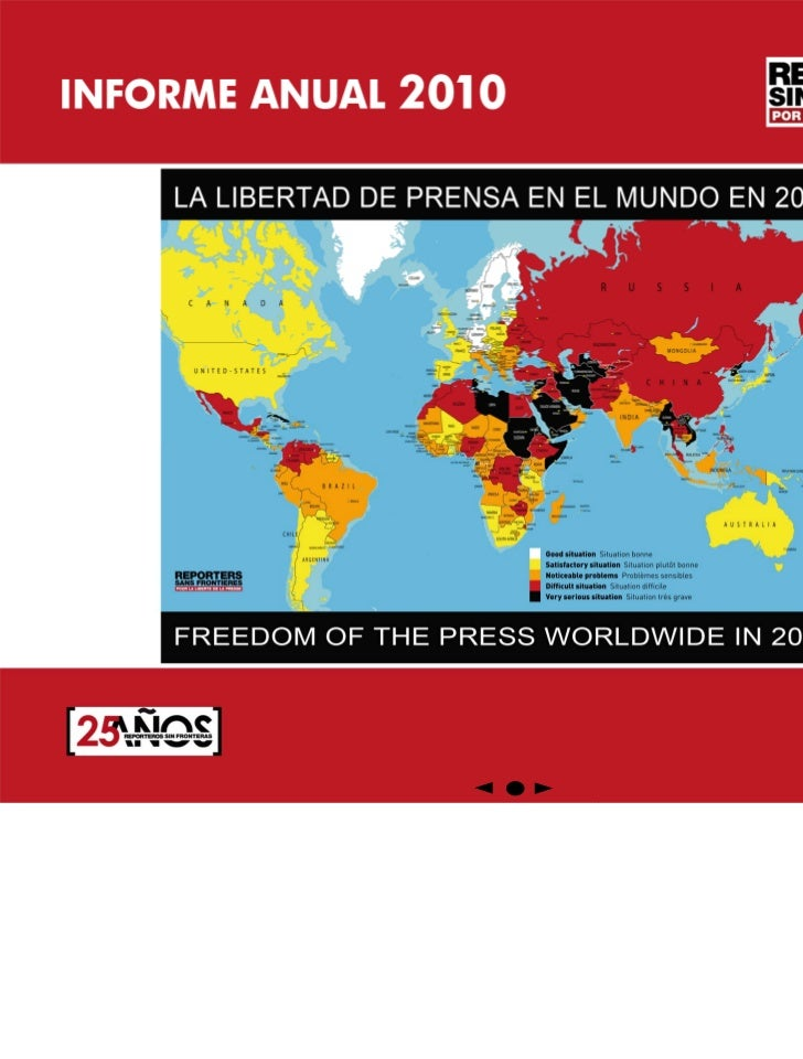 LA LIBERTAD DE PRENSA EN EL MUNDO 2010Con la colaboración de Lucía Campoamor y Sofía SalmerónTraducción: Mercedes Arancibi...