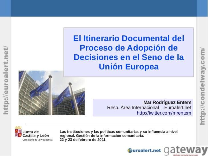 El Itinerario Documental del         Proceso de Adopción de        Decisiones en el Seno de la                Unión Europe...