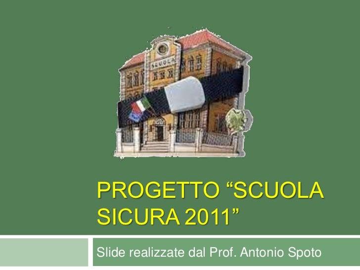 """Progetto """"Scuola Sicura"""" 2011"""