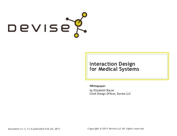 Interaction Design                                              for Medical Systems                                       ...