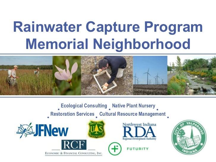 Rainwater Capture Initiative - Memorial Neighborhood, Vallparaiso, Indiana