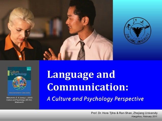 Hangzhou, February 2011 Prof. Dr. Hora Tjitra & Ran Shan, Zhejiang University Language  and   Communication:   A Cul...