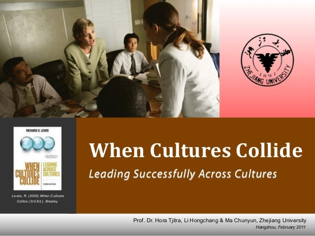 Leading Successfully across Cultures: When Cultures Collide
