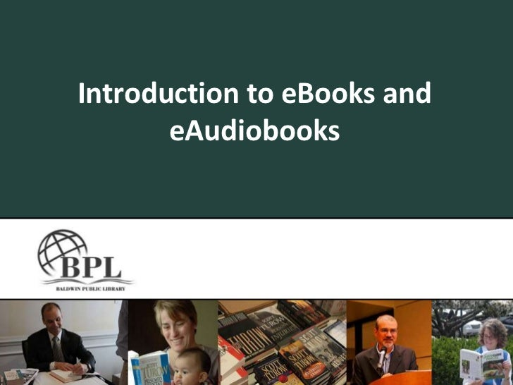 Introduction to eBooks & eAudiobooks
