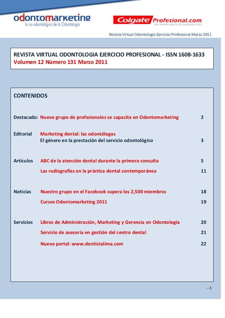 Revista Virtual Odontología Ejercicio Profesional Marzo 2011REVISTA VIRTUAL ODONTOLOGIA EJERCICIO PROFESIONAL - ISSN 1608-...